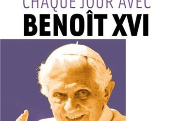 Méditer avec Benoît XVI